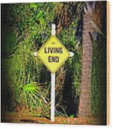 The Living End Wood Print