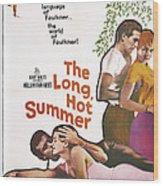 The Long, Hot Summer, Us Poster Wood Print