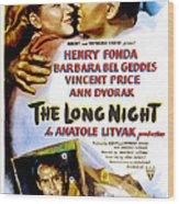 The Long Night, Us Poster, Barbara Bel Wood Print