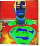 The Man Of Steel Wood Print