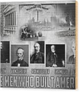 The Men Who Built America Wood Print by Peter Chilelli