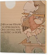 The Music Of Hope Wood Print