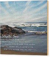 The Mystic Sea Wood Print
