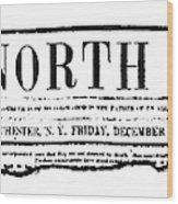 The North Star, 1847 Wood Print