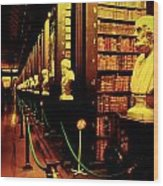 The Old Library Trinity College Dublin Ireland Wood Print