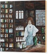 The Old Pharmacy ... Medicine In The Making Wood Print