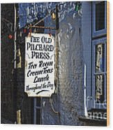 The Old Pilchard Press Wood Print