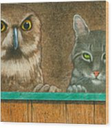 The Owl And The Pussycat... Wood Print