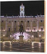 The Piazza Del Campidoglio At Night Wood Print