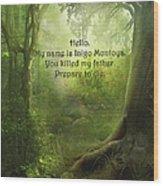 The Princess Bride - Hello Wood Print