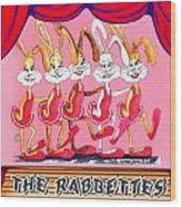 The Rabbettes Wood Print