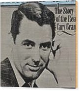 The Real Cary Grant Wood Print