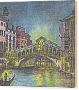 Relections Of Light And The Rialto Bridge An Evening In Venice  Wood Print