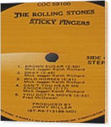 The Rolling Stones Sticky Fingers Side 1 Wood Print