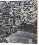 The Roman Theatre In The Middle Of The City Of Amman Jordan Wood Print
