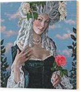 The Rose Of Marie Antoinette Wood Print