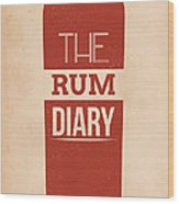The Rum Diary Wood Print