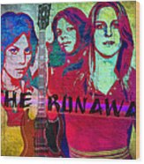 The Runaways - Up Close Wood Print