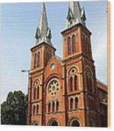 The Saigon Notre-dame Basilica Wood Print