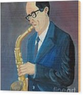 The Saxophonist Wood Print