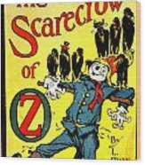 The Scarecrow Of Oz Wood Print