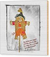 The Scarecrow Wood Print by Susan Leggett