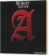 The Scarlet Letter Wood Print