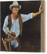 The Shootist... Wood Print
