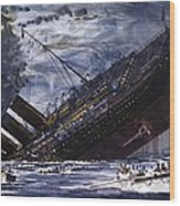 The Sinking Of The Titanic Wood Print