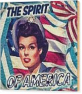 The Spirit Of America Wood Print