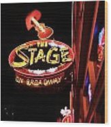 The Stage On Broadway In Nashville Wood Print by Dan Sproul