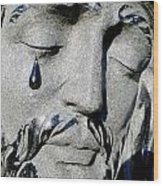 The Tear Of Jesus Wood Print