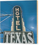 The Texas Hotel Wood Print