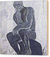 The Thinker Wood Print