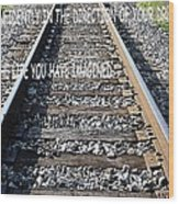 The Tracks Wood Print