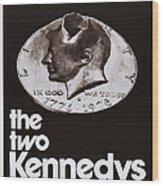 The Two Kennedys, Aka I Due Kennedy Wood Print
