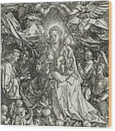 The Virgin And Child Surrounded By Angels Wood Print by Albrecht Durer or Duerer