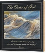 The Voice Of God Wood Print