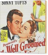 The Well Groomed Bride, Us Poster Wood Print