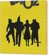 The Wizard Of Oz Wood Print