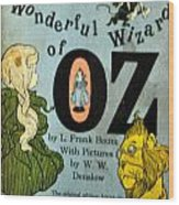 The Wonderful Wizard Of Oz Wood Print