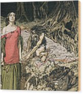 The Wooing Of Grimhilde The Mother Of Hagen From 'siegfried And The Twilight Of The Gods Wood Print by Arthur Rackham
