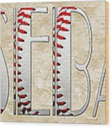 The Word Is Baseball Wood Print by Andee Design
