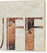 The Word Is Muffins Wood Print