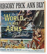 The World In His Arms 1952 Wood Print