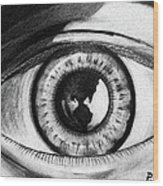The World Is In The Eye Of The Beholder. Wood Print