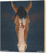 The Year Of The Horse... Wood Print