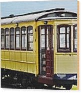 The Yellow Trolley Car Wood Print