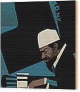 Thelonious Monk Wood Print