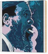 Thelonius Monk Wood Print